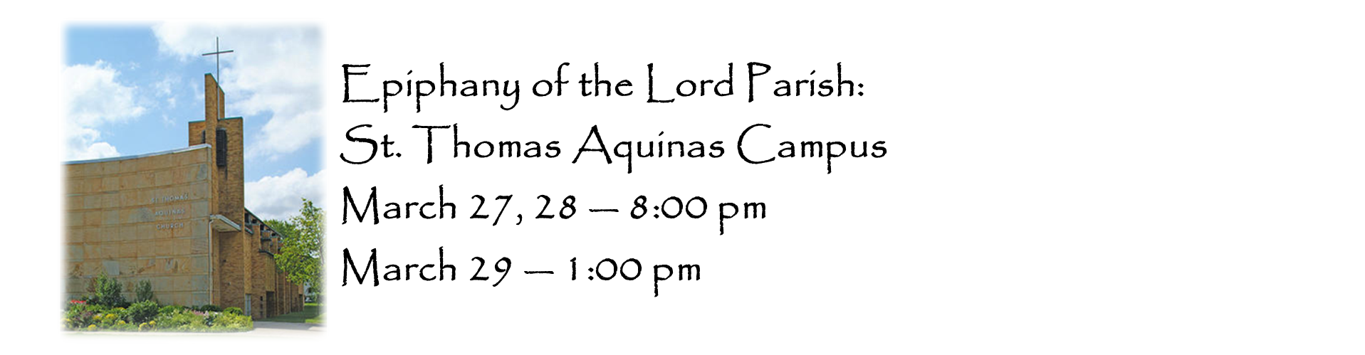 Epiphany of the Lord St. Thomas Aquinas Campus