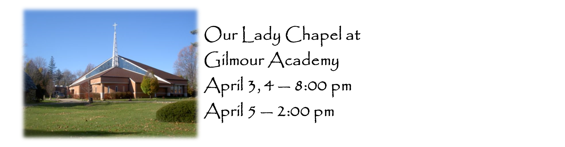 Our Lady Chapel Gilmour Academy